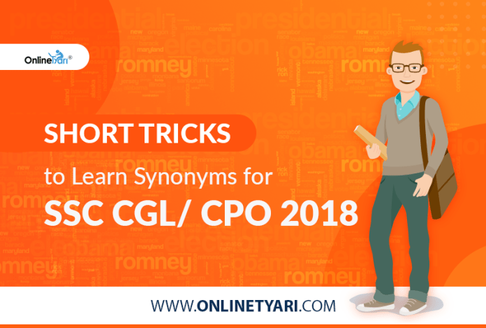 Short Tricks to Learn Synonyms for SSC CGL/ CPO 2018