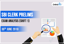 SBI Clerk Prelims Exam Analysis (Shift 1): 30th June 2018