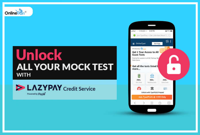 Unlock All Your Mock Test with LAZYPAY Credit Service