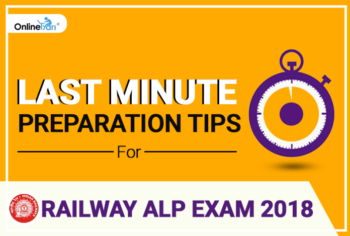 Last Minute Preparation Tips For Railway ALP Exam 2018