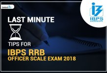 Last Minute Tips for IBPS RRB Officer Scale Exam 2018