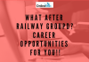 What After Railway Group D? Career Opportunities For You!!