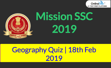 Mission SSC 2019: Geography Quiz | 18th February 2019