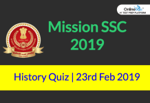 Mission SSC 2019: History Quiz | 23rd February 2019