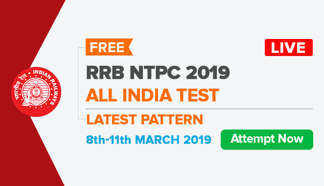 RRB NTPC All India Test (AIT) | 8-11th March 2019