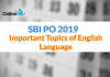 SBI PO Prelims 2019, Important Topics of English Language