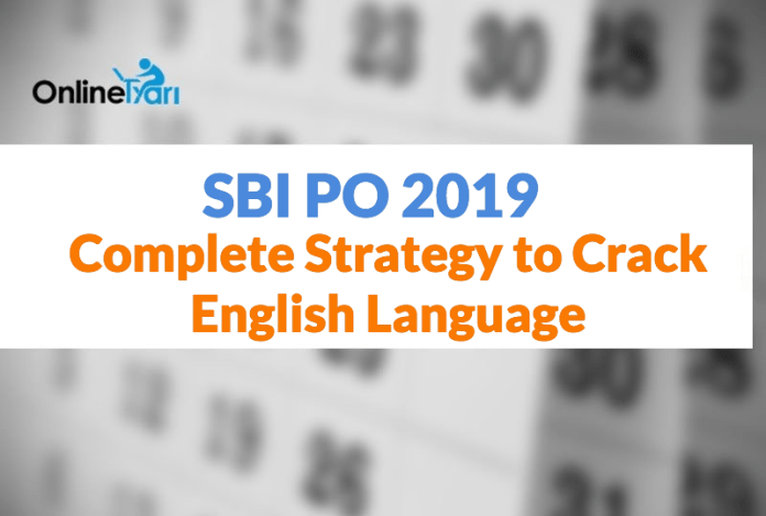 SBI PO Prelims 2019: Complete Strategy to Crack English Language