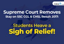 Supreme Court Removes Stay on SSC CGL & CHSL Result 2017: Students Heave a Sigh of Relief!