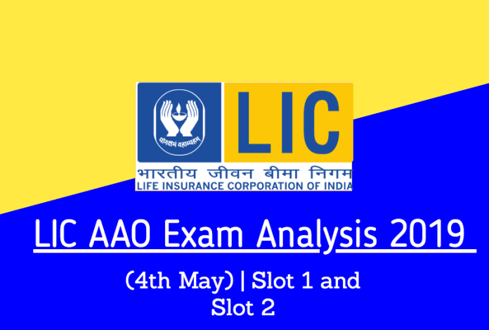 LIC AAO Exam Analysis 2019 (4th May) | Slot 1 and Slot 2