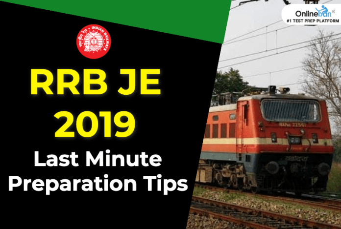 RRB JE Last Minute Preparation Tips 2019