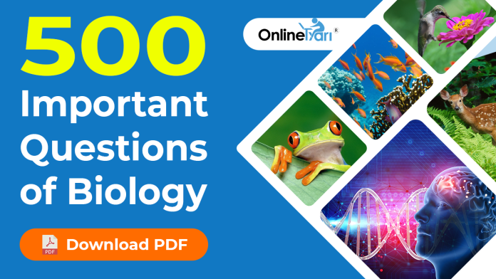 500 Important Biology Questions: SSC, Railways & State Exam