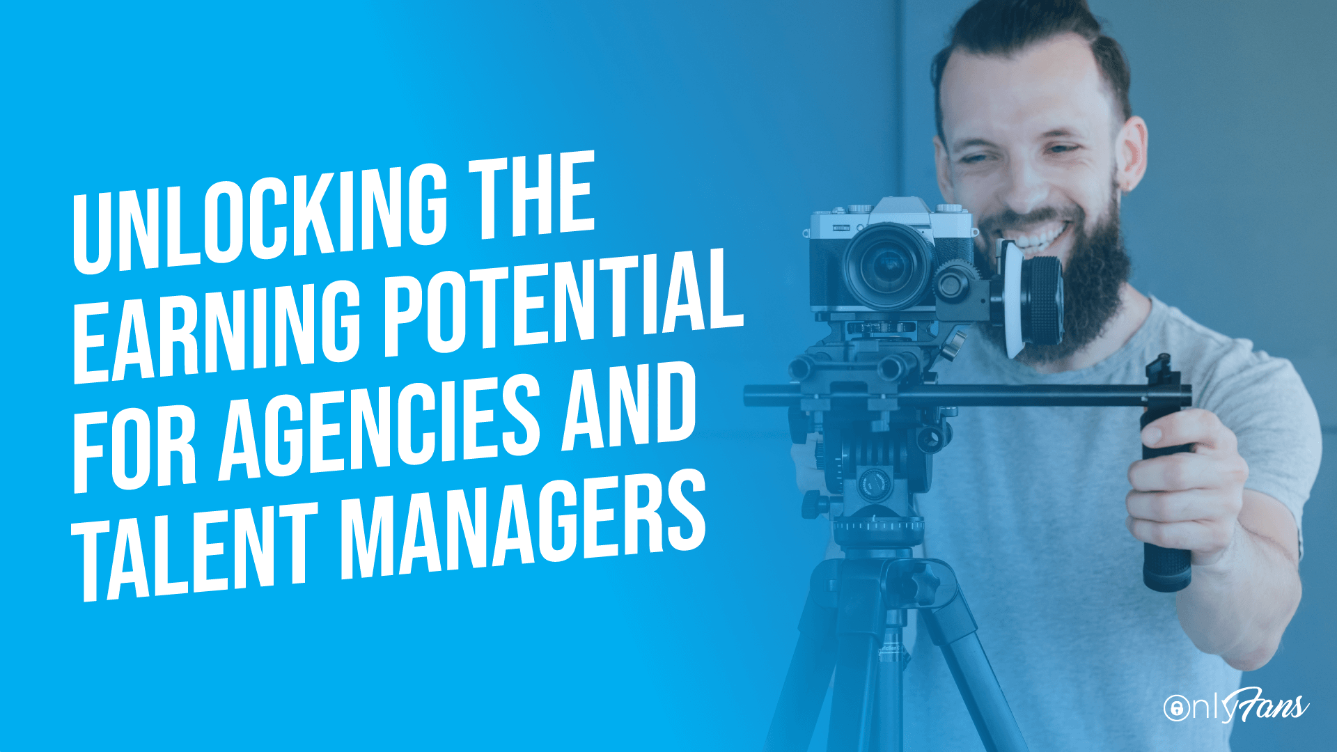 Unlocking the OnlyFans earning potential for agencies and talent managers