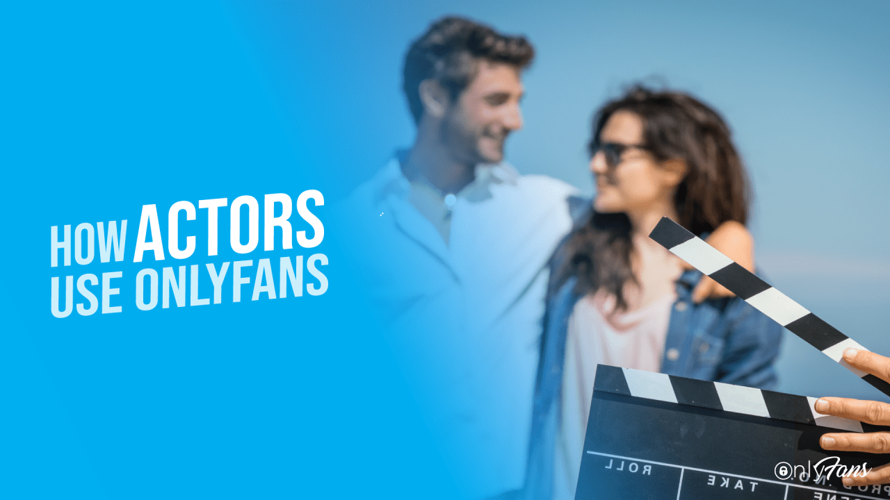 How actors use OnlyFans