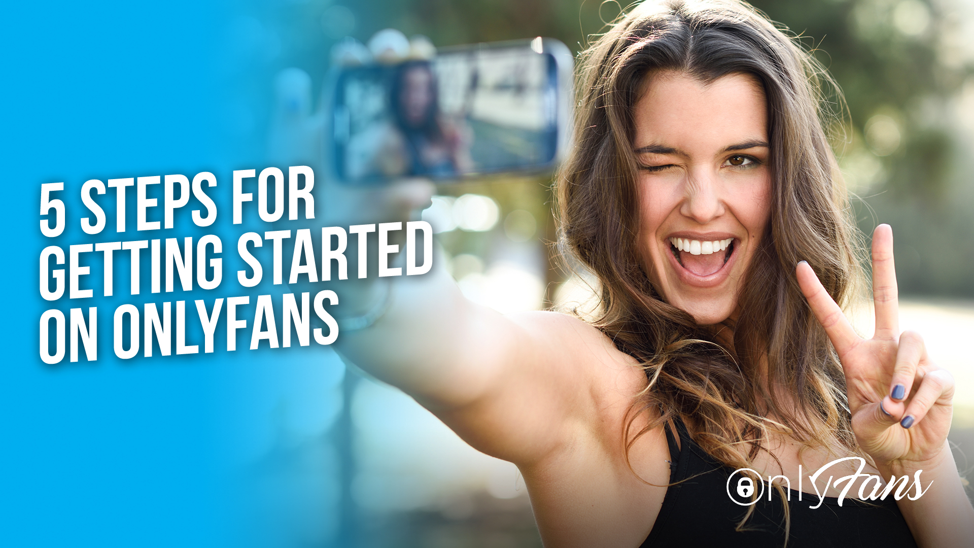 5 steps for getting started on OnlyFans