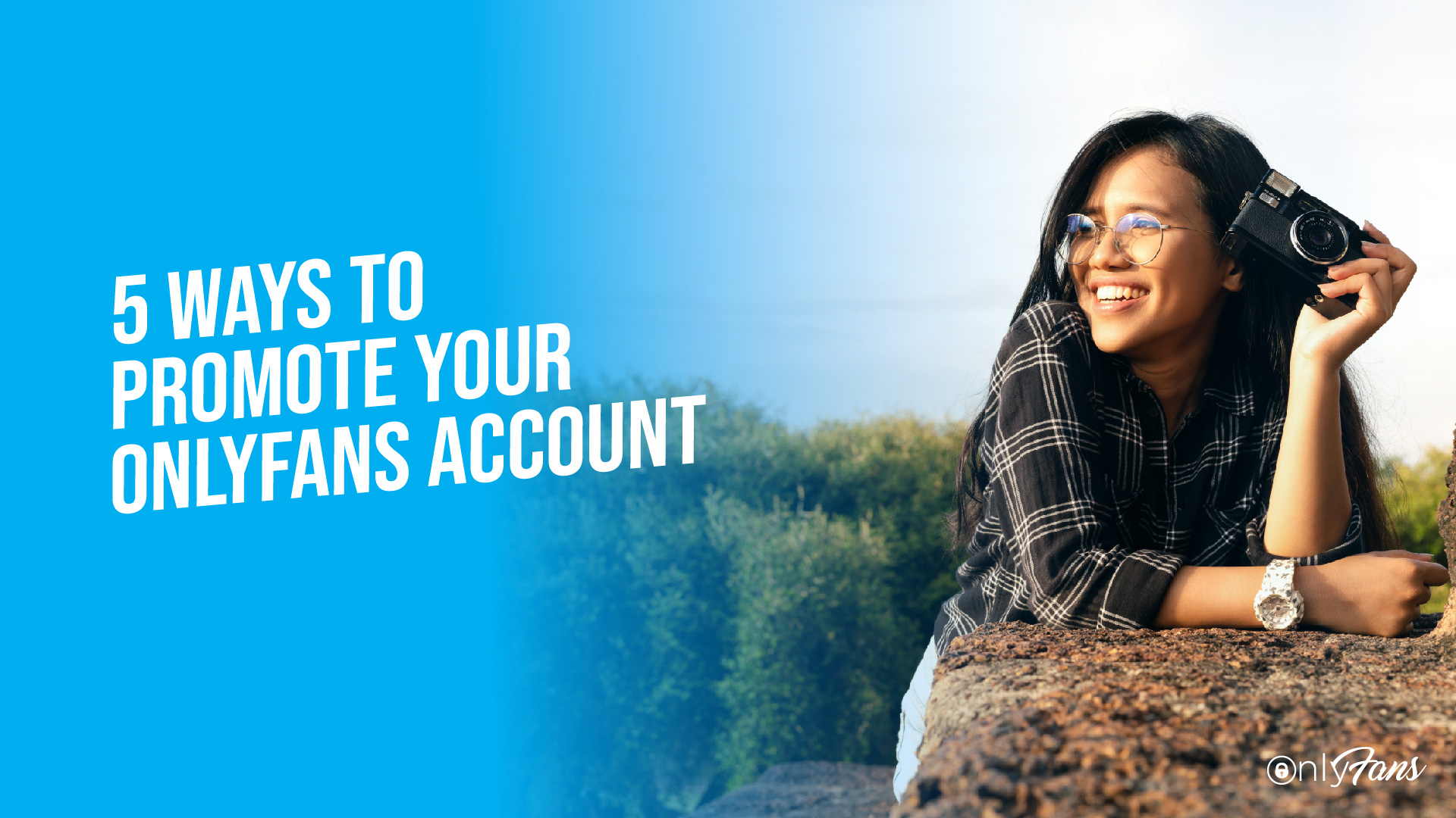5 ways to promote your OnlyFans account