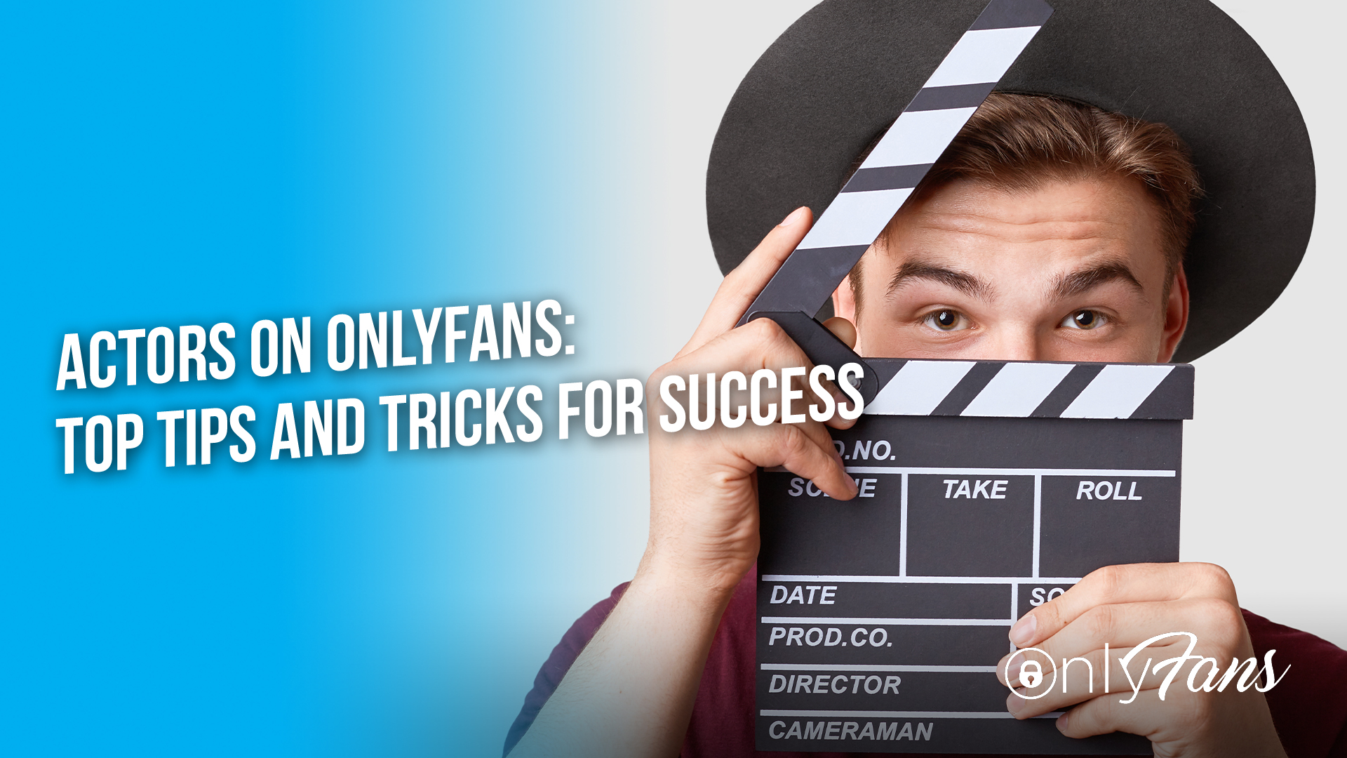 Actors on OnlyFans: Top Tips and Tricks for Success