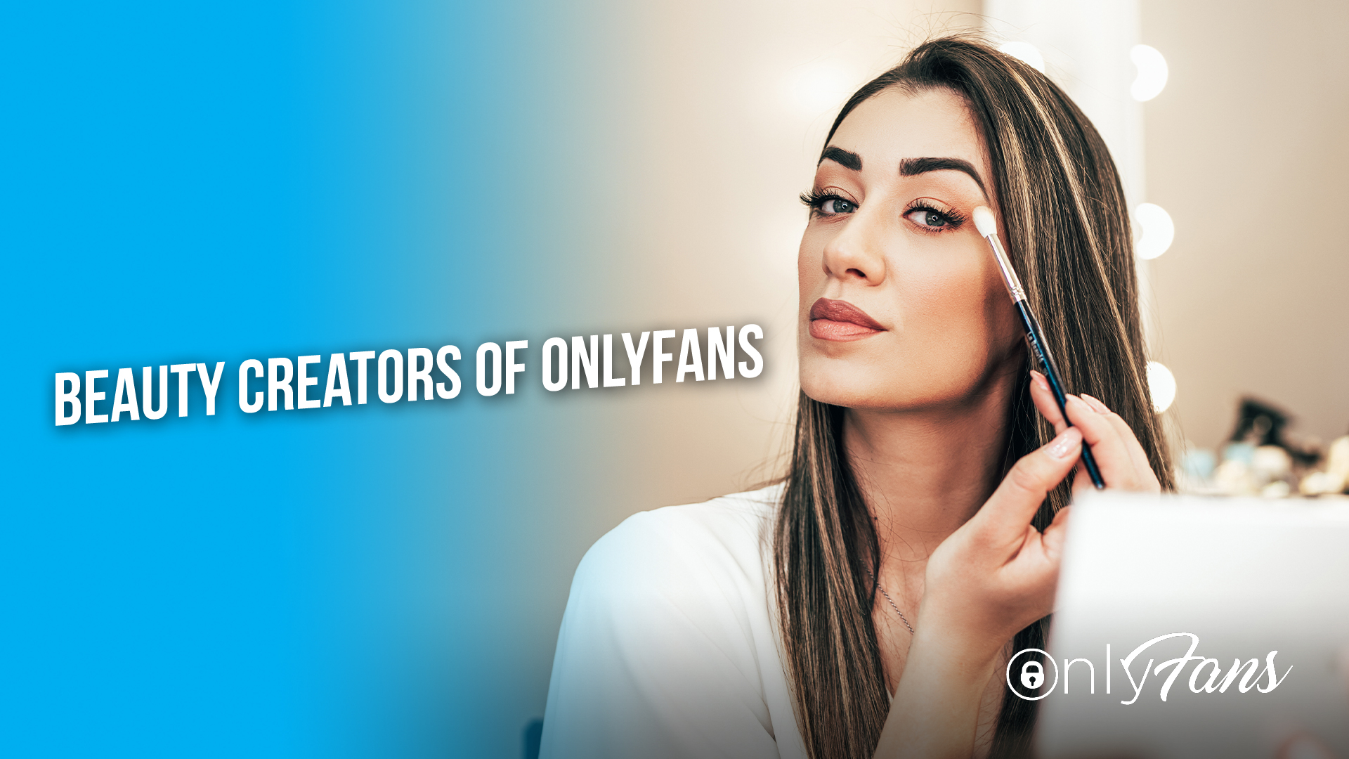 Beauty creators of OnlyFans