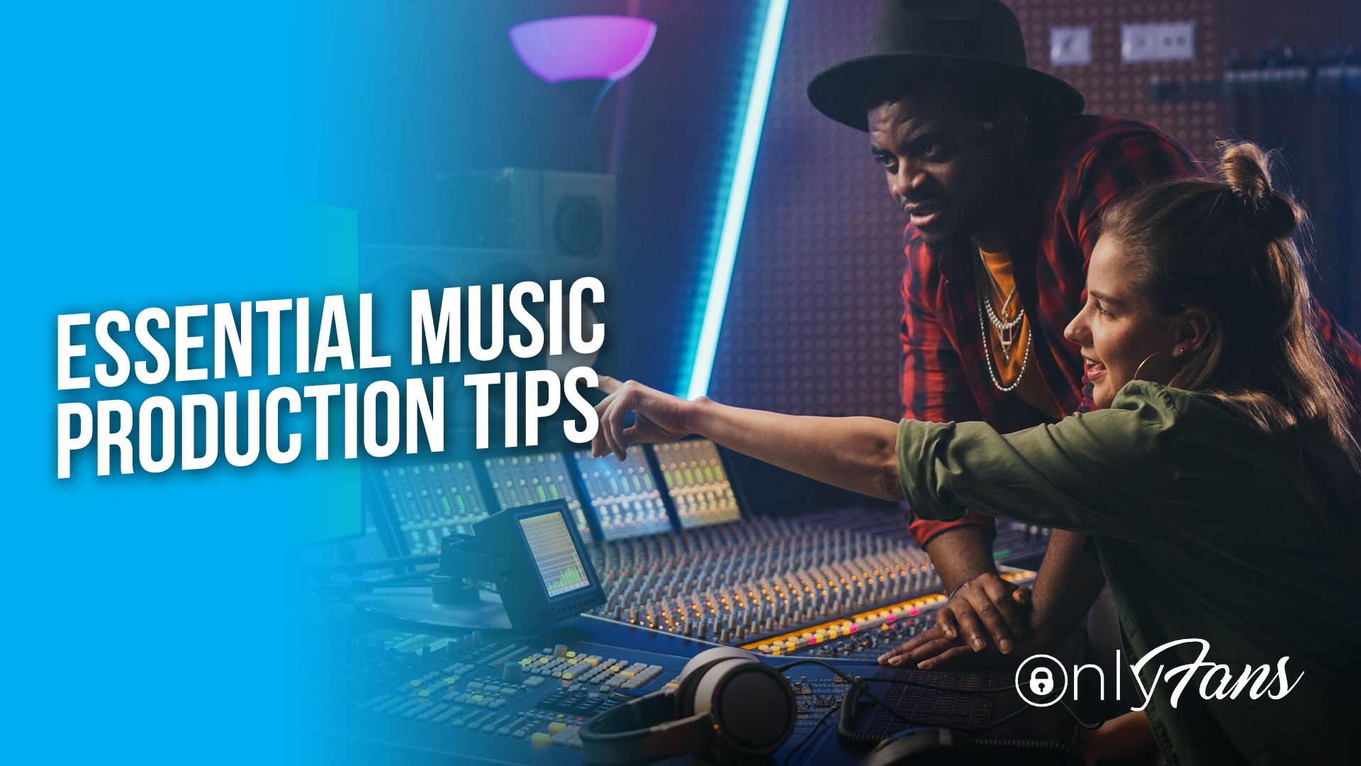 Essential music production tips