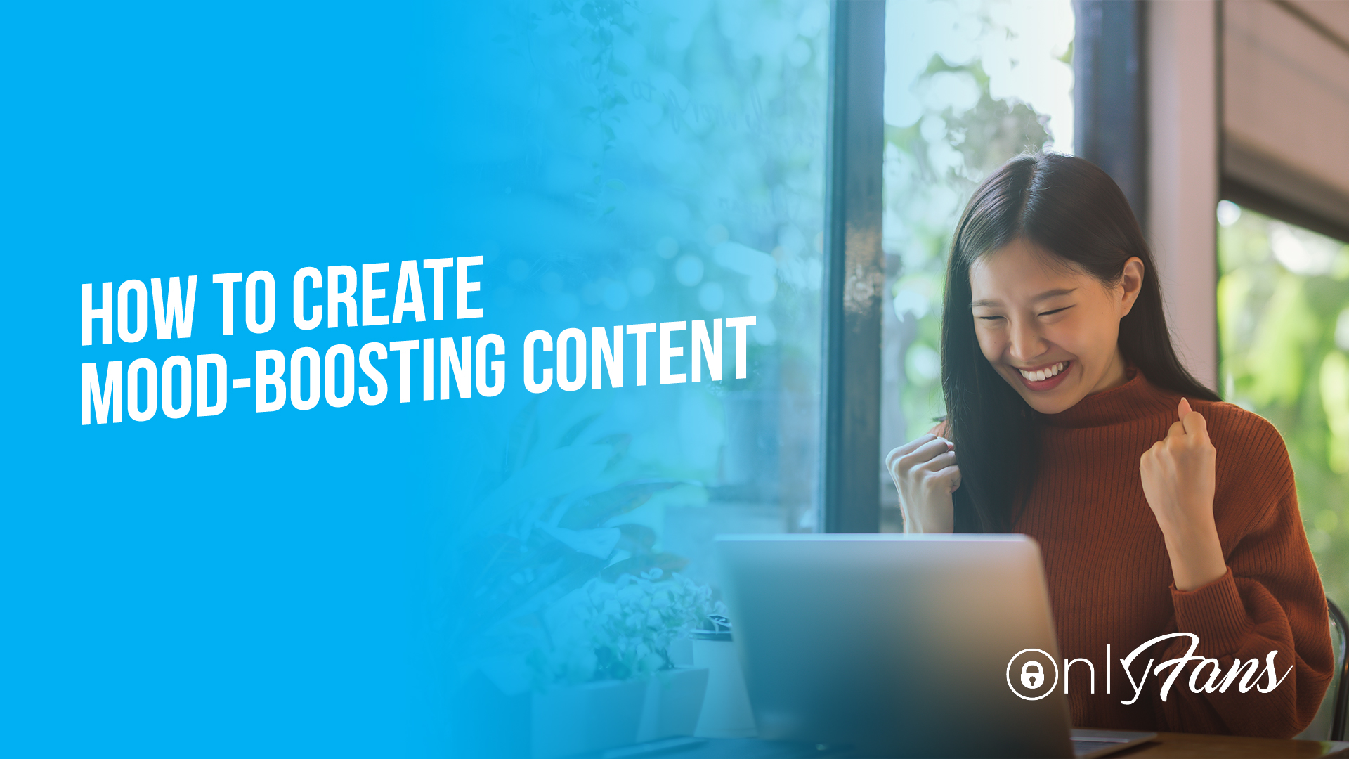 How to create mood-boosting content