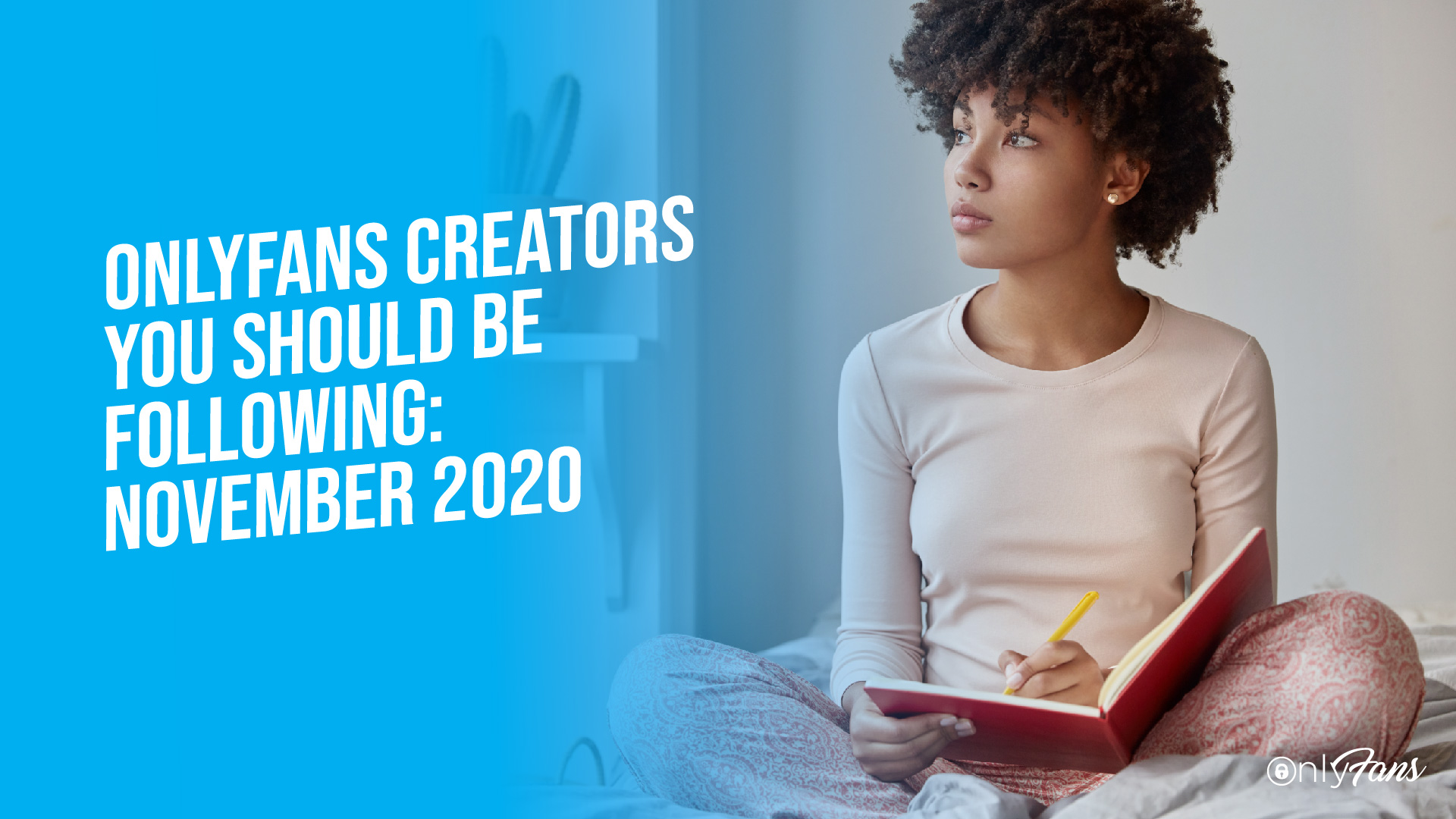 OnlyFans Creators You Should Be Following November 2020