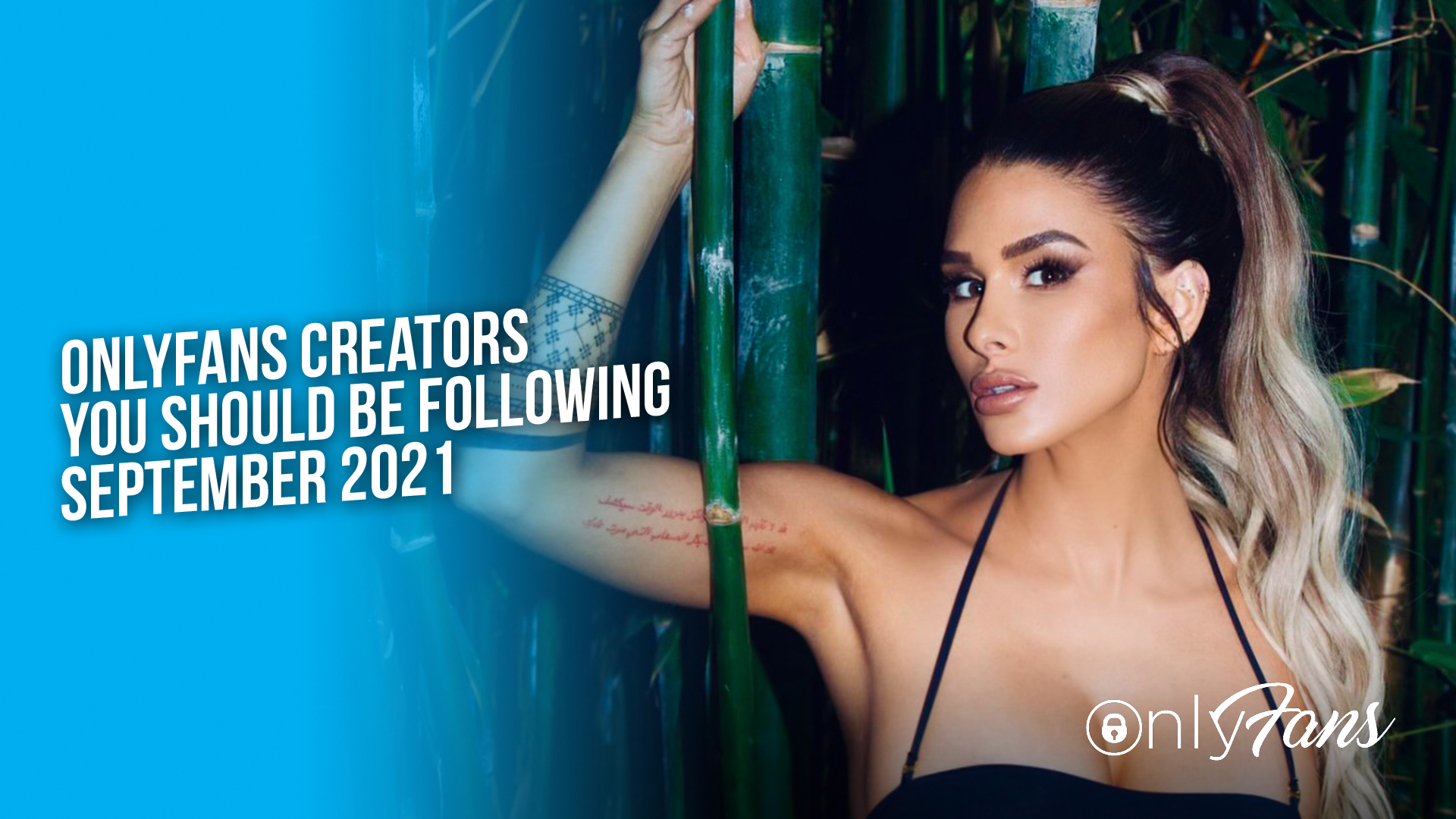 OnlyFans Creators You Should Be Following September 2021