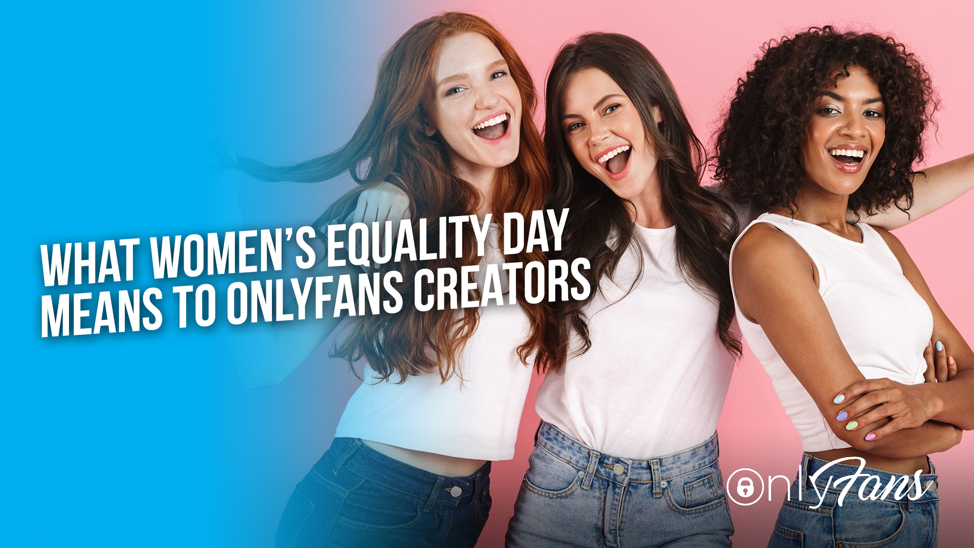 What Women's Equality Day Means To OnlyFans Creators