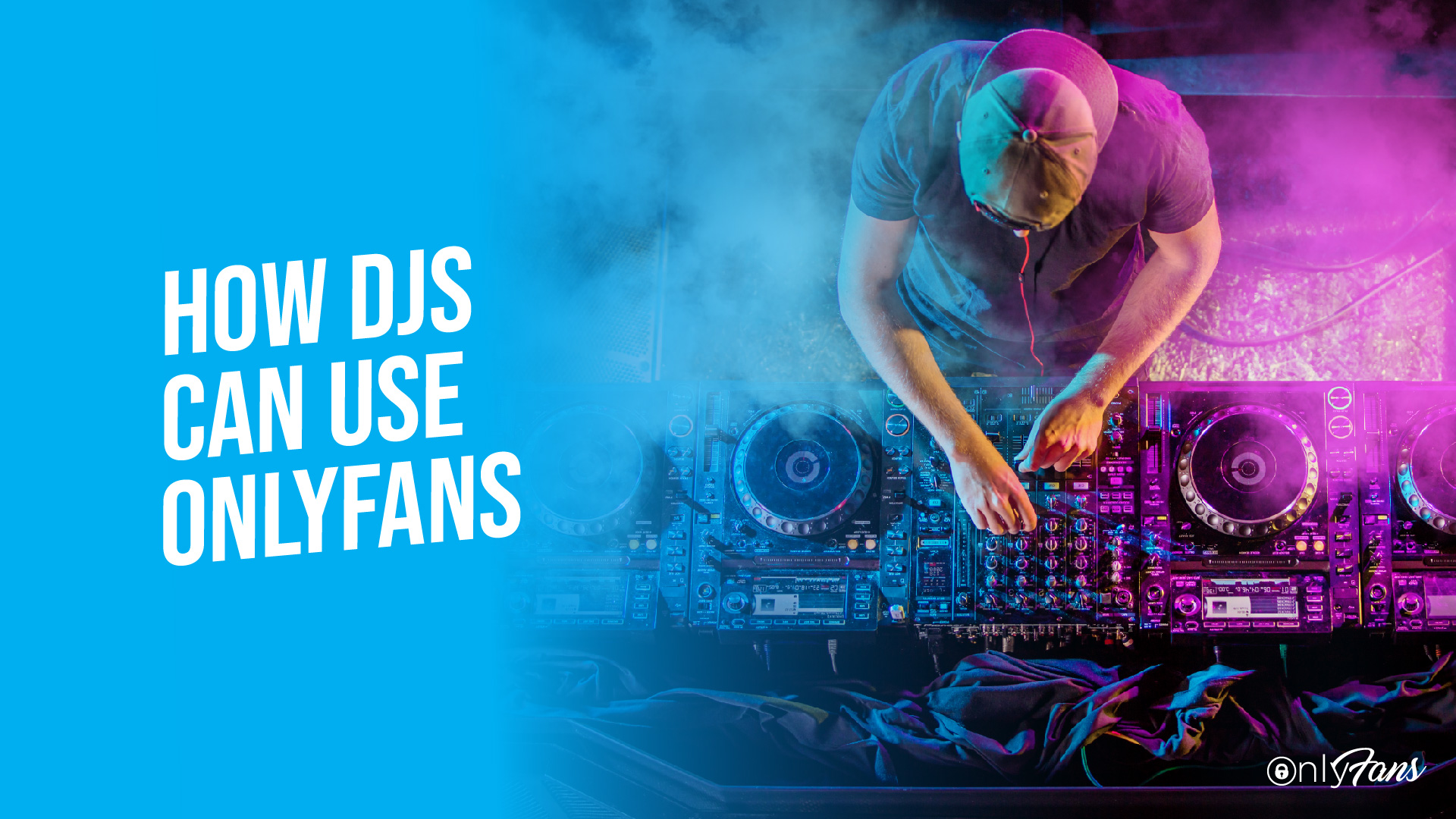 how djs can use onlyfans