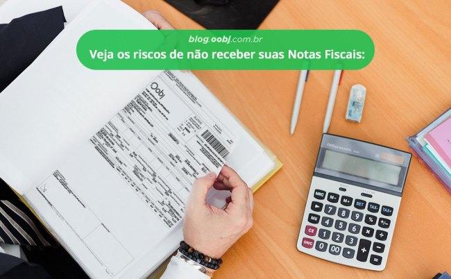 riscos de nao receber notas fiscais