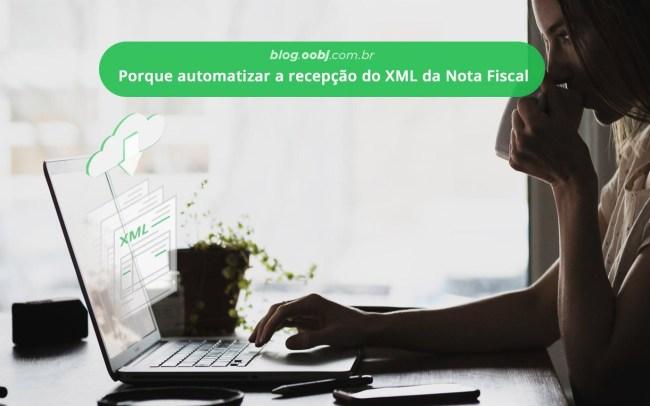 automatizar a recepção do XML da nota fiscal
