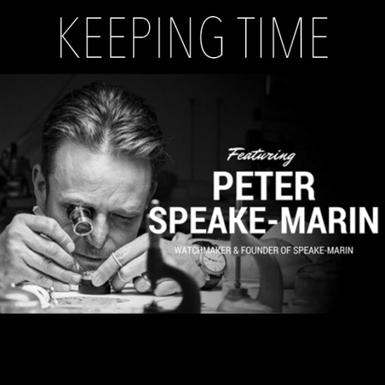 Keeping Time featuring Peter Speake-Marin