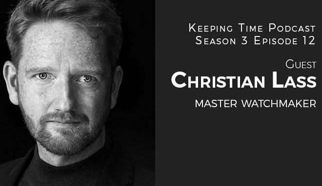 Christian Lass, Master Watchmaker