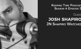 Josh Shapiro of J.N. Shapiro Watches