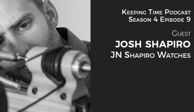 Josh Shapiro of J.N. Shapiro Watches