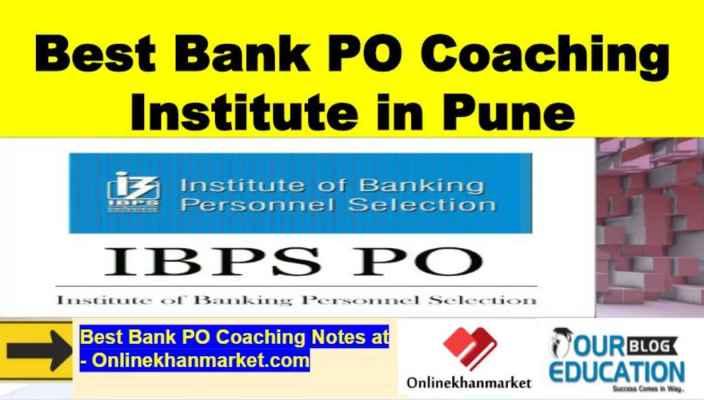 Best Bank PO Coaching in Pune