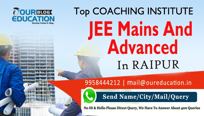 Top Coaching Centres for JEE (Main and Advance) in Raipur