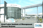 Great Lakes Institute of Management Chennai Reviews