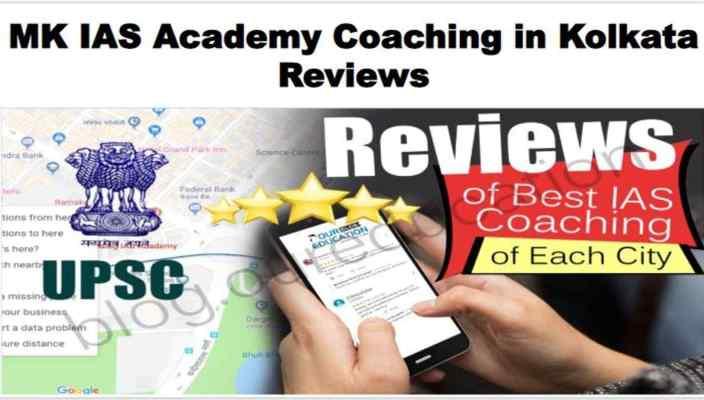 MK IAS Academy Coaching in Kolkata Review