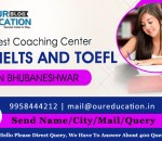 Top Coaching Center for IELTS and TOEFL in Bhubaneswar