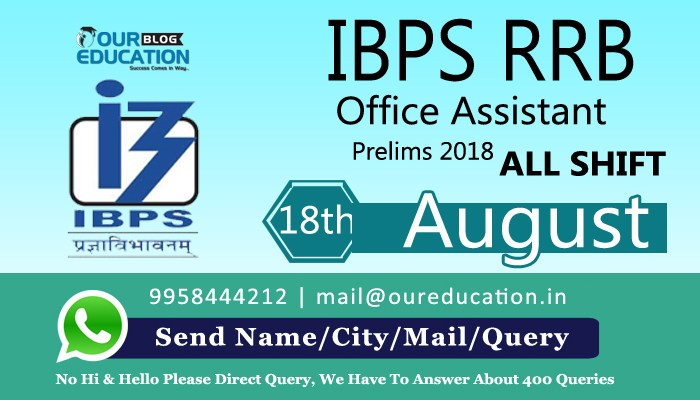 IBPS RRB Office Assistant Prelims 2018 - 18th August - Exam Analysis- All shifts