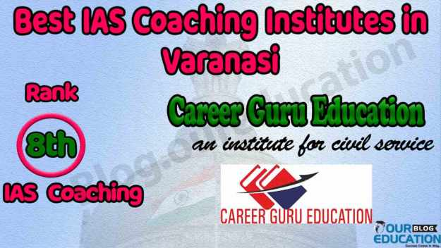 Top IAS Coaching Institutes in Varanasi