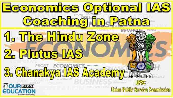 Best Economics Optional IAS Coaching in Patna