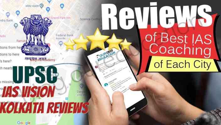 Reviews of the IAS Vision Kolkata