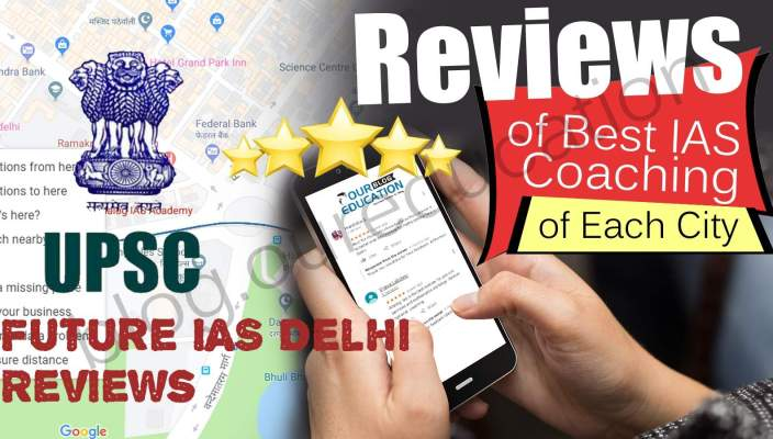 Future IAS Delhi Reviews