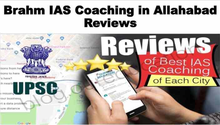 Brahm IAS Coaching Allahabad Review