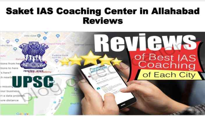 Saket IAS Coaching Center Allahabad Review