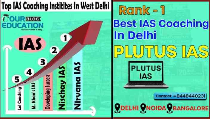 Top IAS Coaching Center in West Delhi