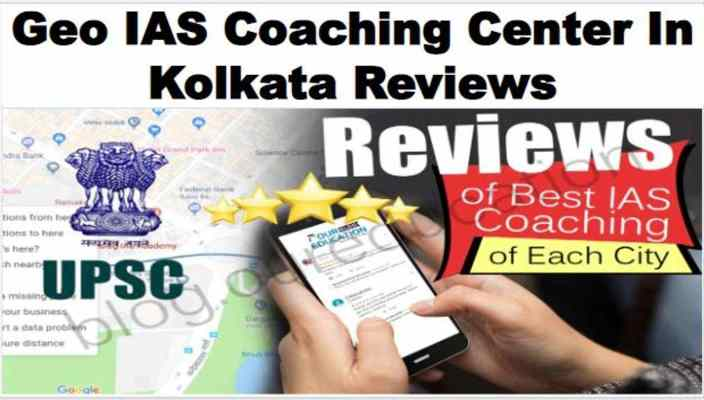 Geo IAS Coaching in Kolkata Review