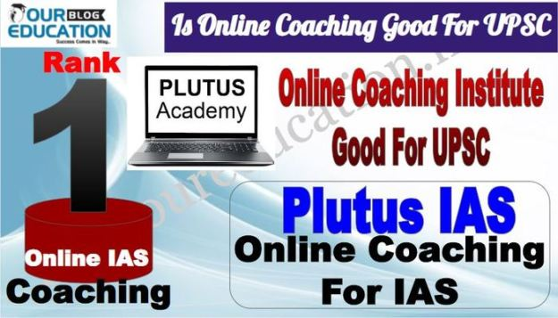 Rank 1 Is Online Coaching Good for UPSC