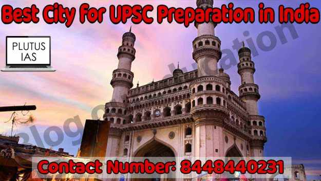 Best City for IAS Preparation in India