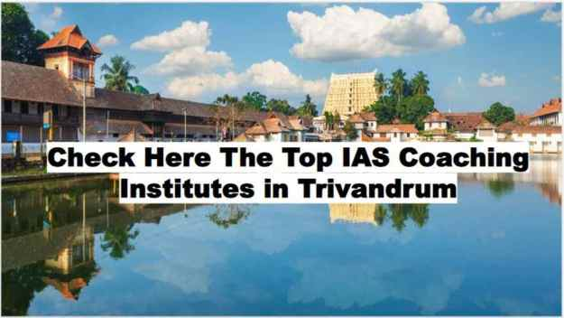 List of Best IAS Coaching in Trivandrum